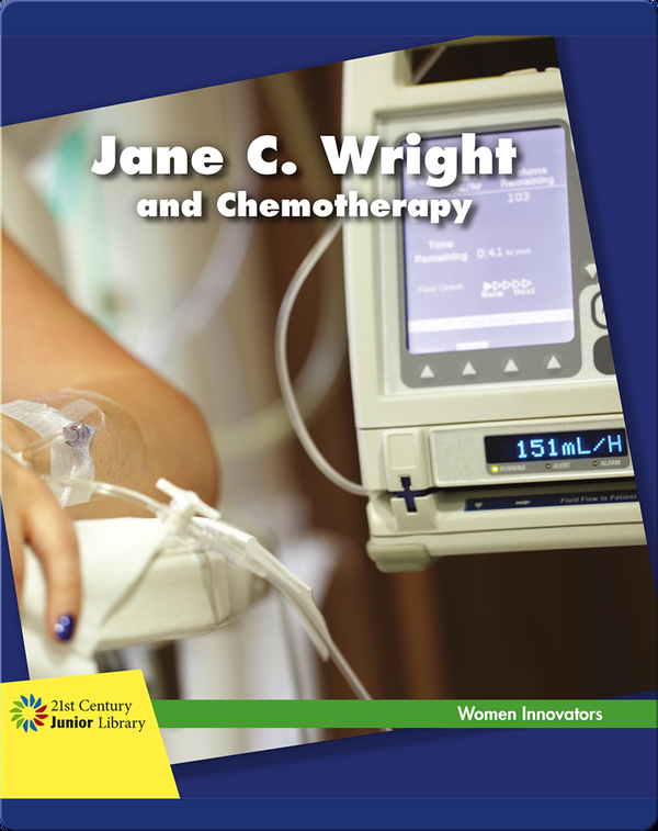 Jane C. Wright and Chemotherapy
