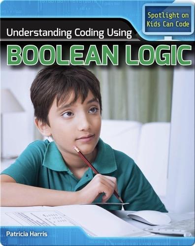 Understanding Coding Using Boolean Logic