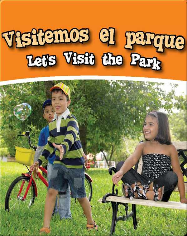 Visitemos El Parque  (Let's Visit The Park)