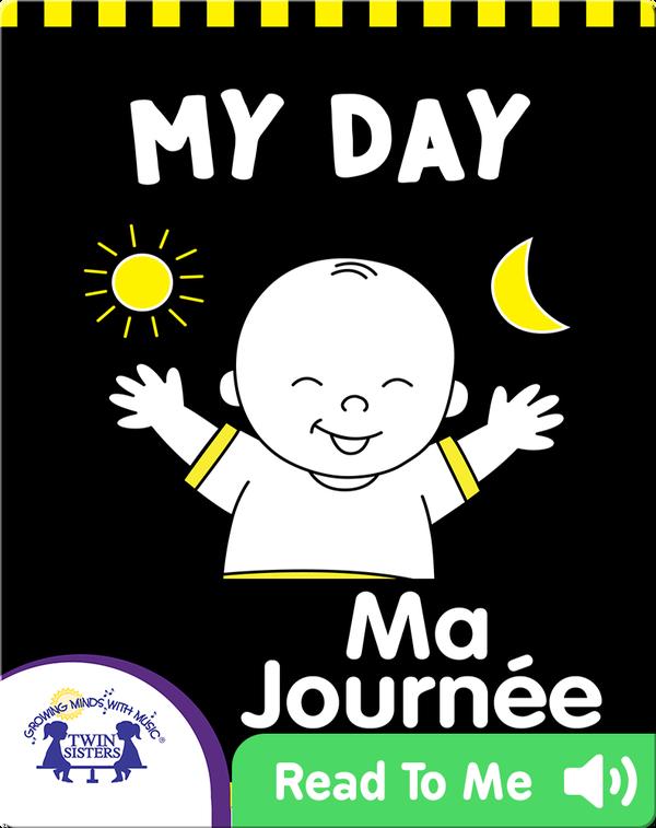 My Day | Ma Journée
