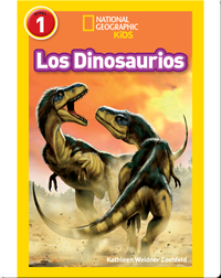 National Geographic Readers: Los Dinosaurios (Dinosaurs)