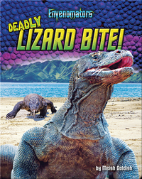 Deadly Lizard Bite!