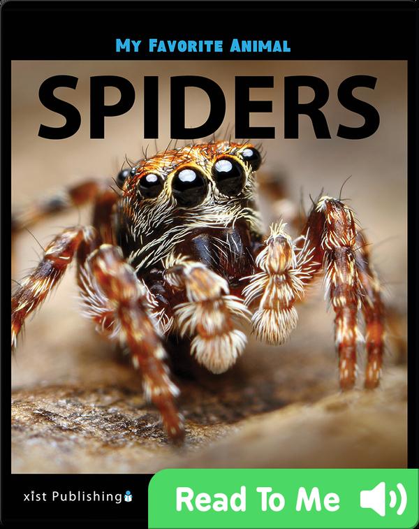 My Favorite Animal: Spiders