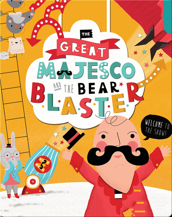 The Great Majesco and the Bear Blaster