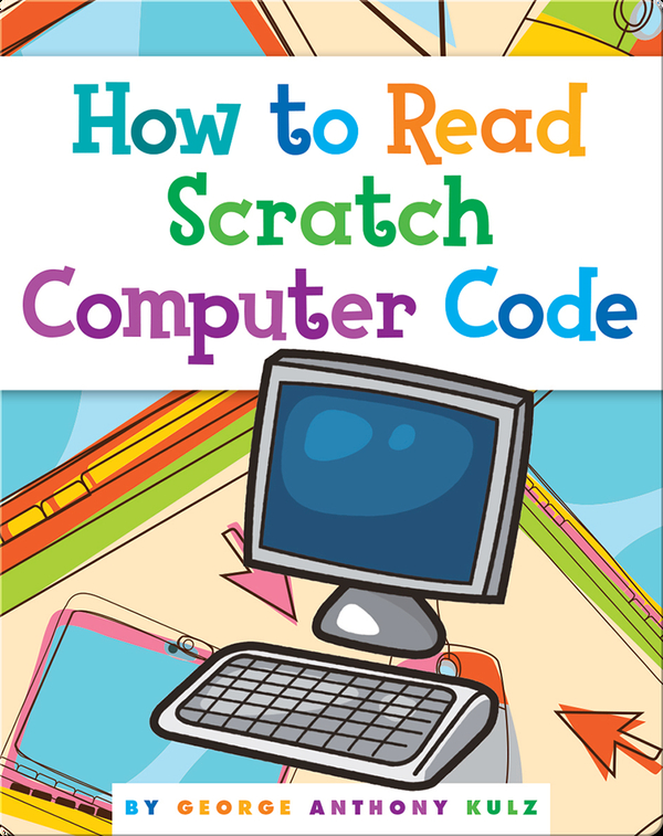 How to Read Scratch Computer Code