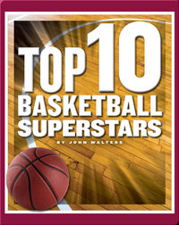 Top 10 Basketball Superstars