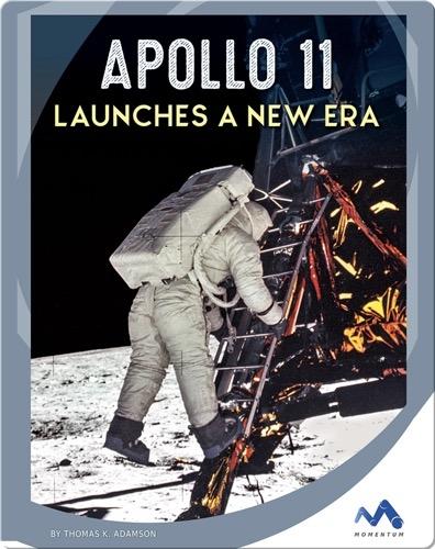 Apollo 11 Launches a New Era