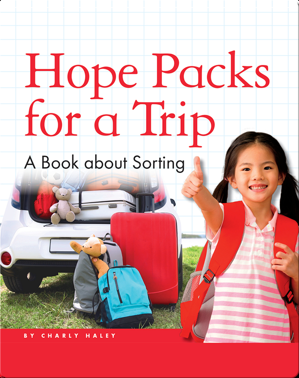 Hope Packs for a Trip: A Book about Sorting