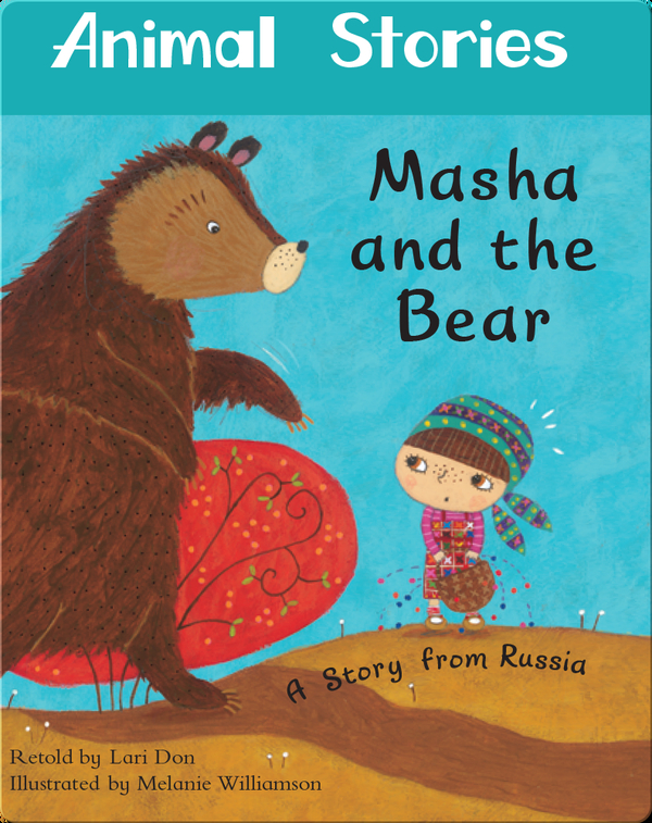 Animal Stories: Masha and the Bear