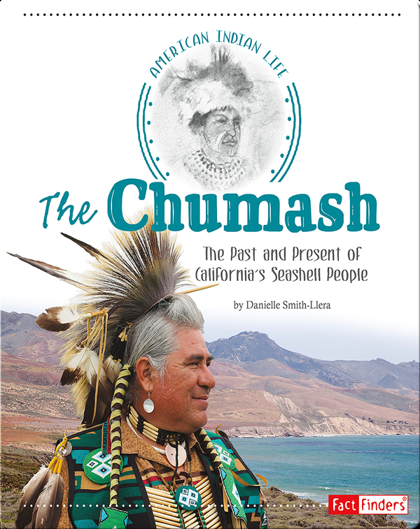 Chumash: The Past and Present of California's Seashell People