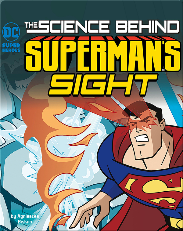 Science Behind Superman's Sight
