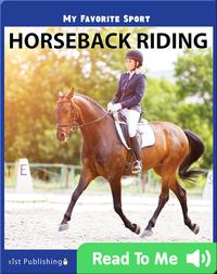 My Favorite Sport: Horseback Riding