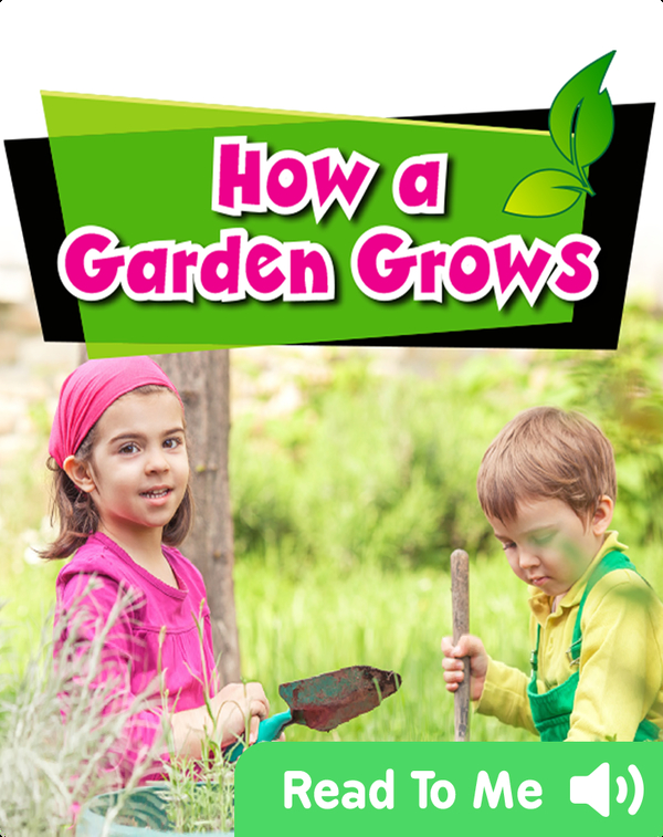 How a Garden Grows