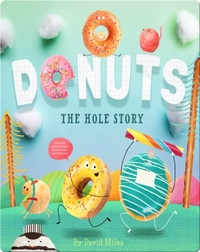 Donuts, The Hole Story