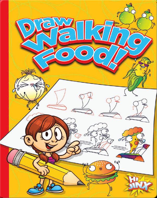 Draw Walking Food!