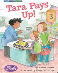 Tara Pays Up!