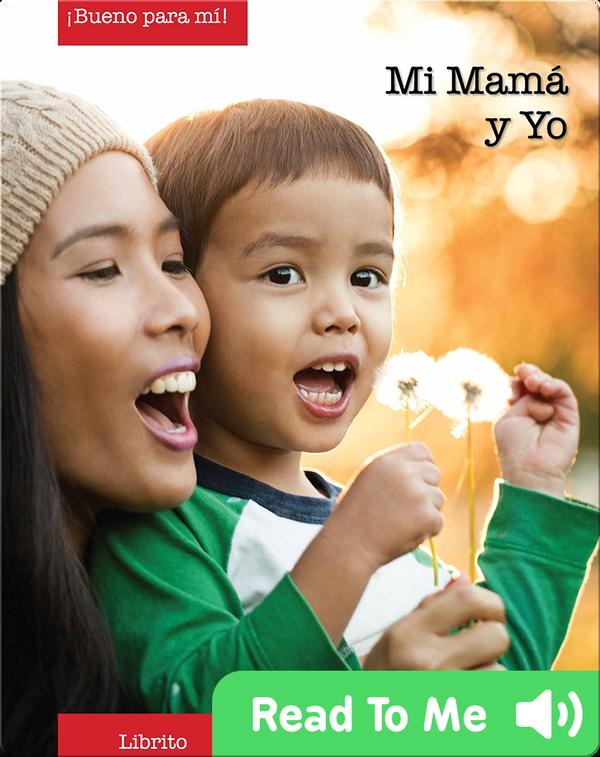 Mi Mama y Yo (Mommy and Me)