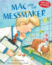 Mac And The Messmaker
