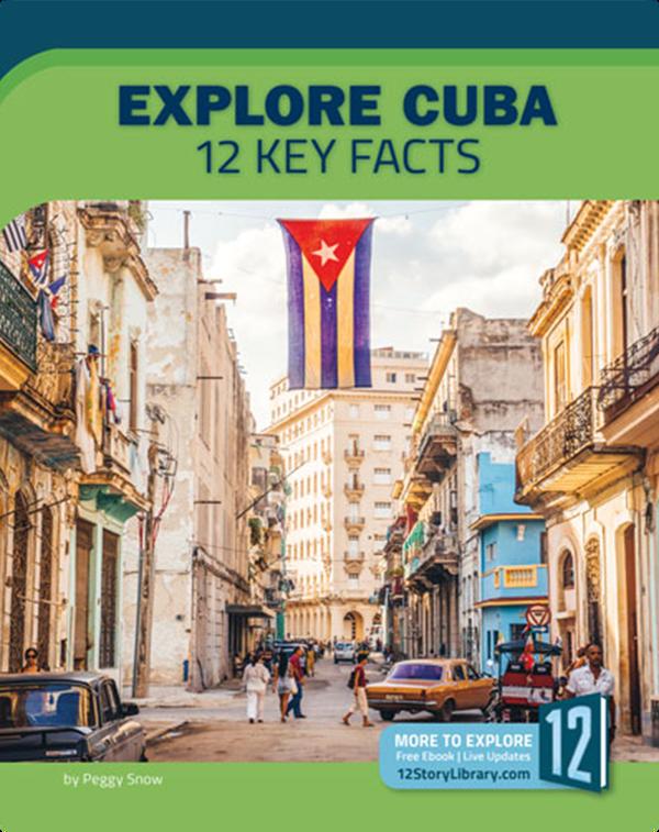 Explore Cuba: 12 Key Facts