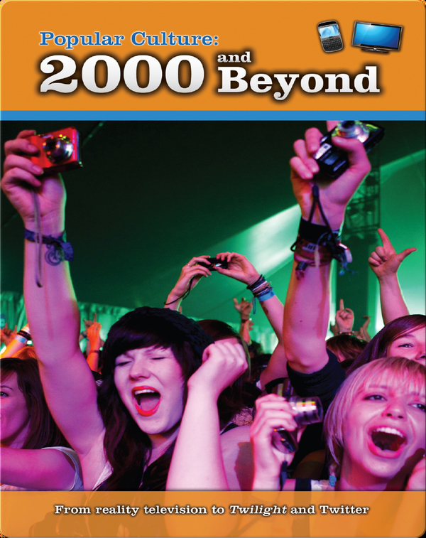 Popular Culture: 2000 and Beyond