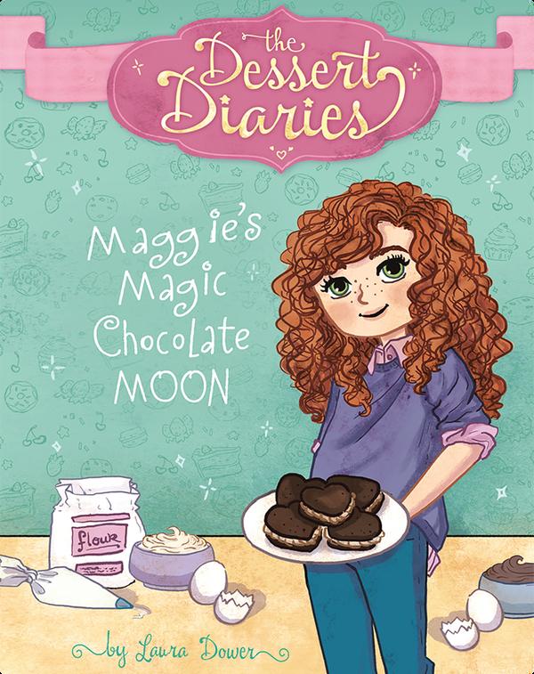 Maggie's Magic Chocolate Moon