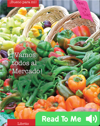 Vamos Todas al Mercado Librito (Let's all go to the Farmer's Market)