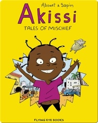 Akissi: Tales of Mishief