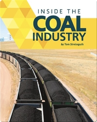 Inside the Coal Industry