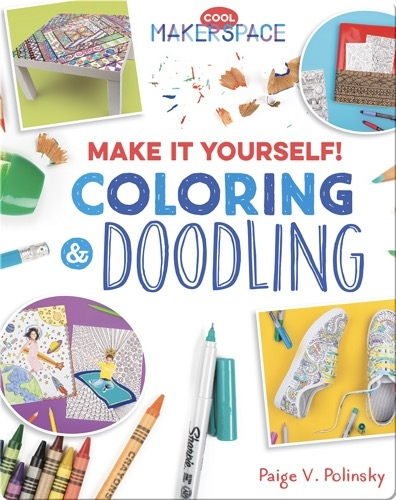 Make It Yourself! Coloring & Doodling