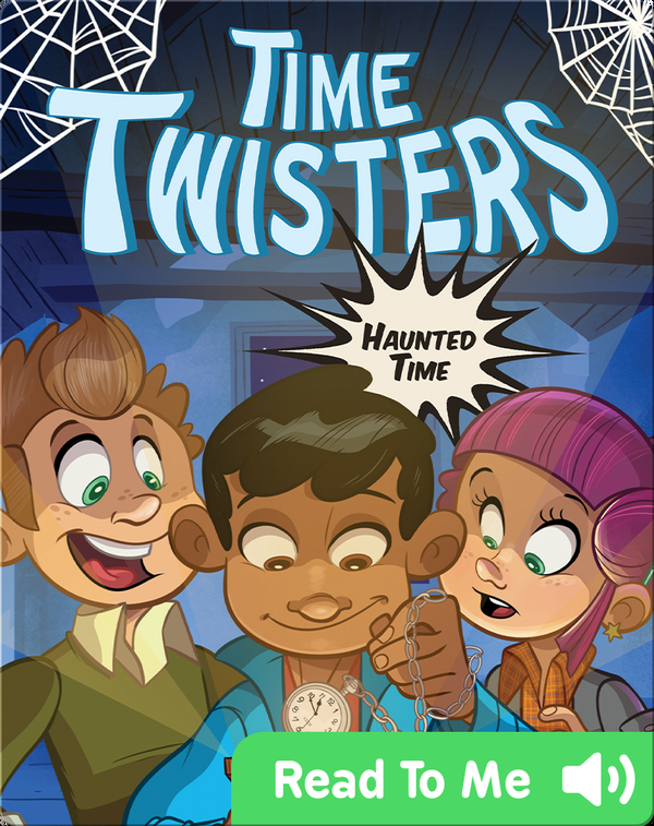 Time Twisters #2: Haunted Time