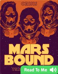 Mars Bound #1: Crisis