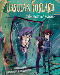 Ursula's Funland #4: The Hall of Mirrors