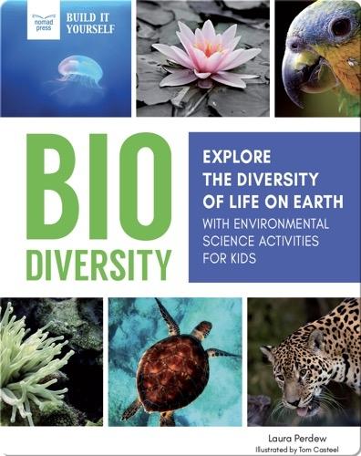 Biodiversity: Explore The Diversity Of Life On Earth