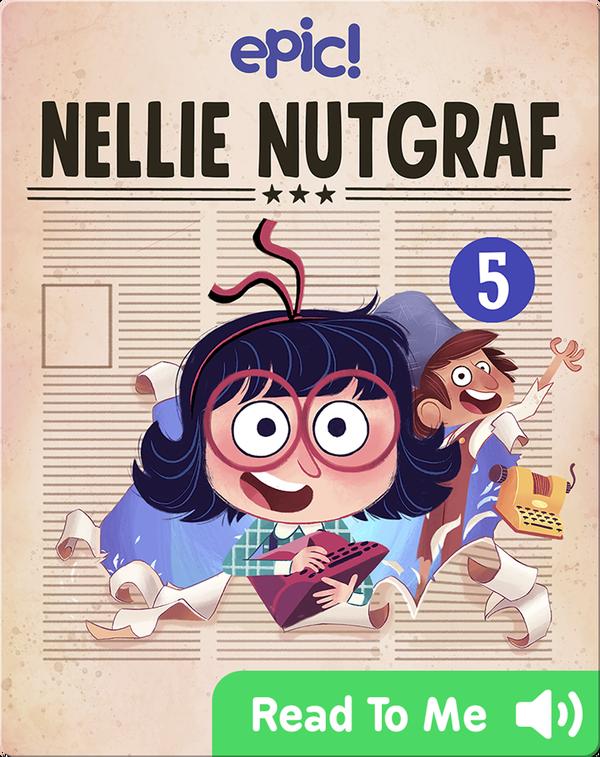 Nellie Nutgraf Book 5: Breaking News