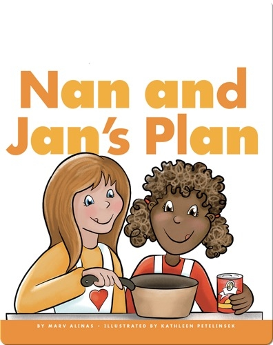 Nan and Jan's Plan