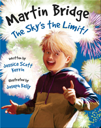 Martin Bridge: The Sky's The Limit!