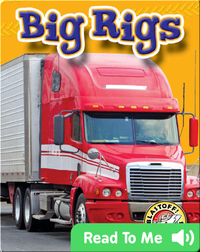 Big Rigs: Mighty Machines