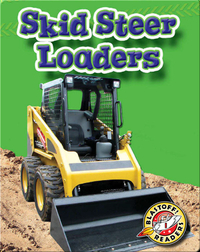Skid Steer Loaders: Mighty Machines