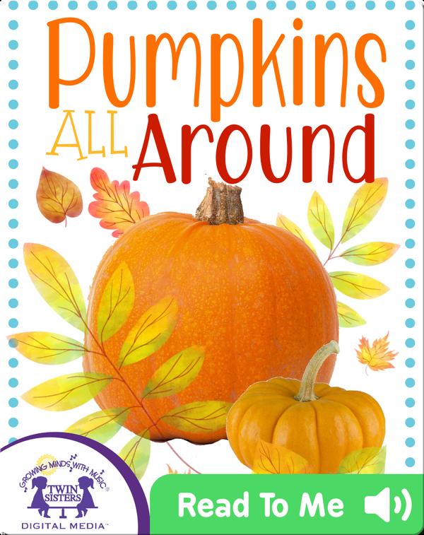 Pumpkins All Around