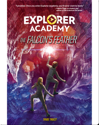 Explorer Academy Book 2: The Falcon's Feather