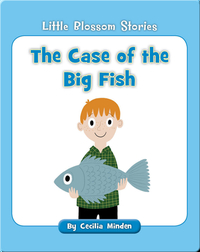 The Case of the Big Fish