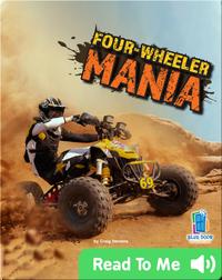 Four-Wheeler Mania