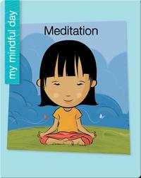 My Mindful Day: Meditation