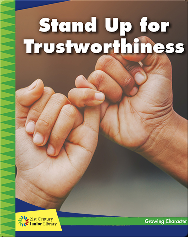 Stand Up for Trustworthiness