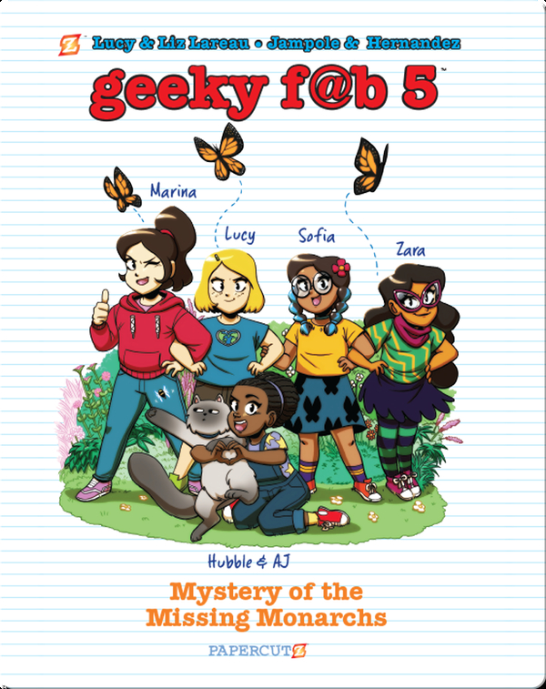 Geeky Fab 5 No. 2: Mystery of the Missing Monarchs