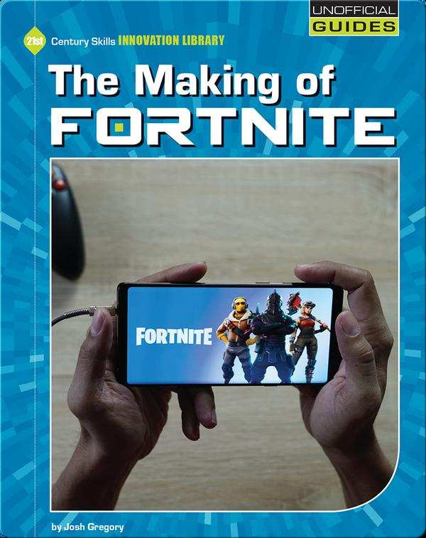 The Making of Fortnite