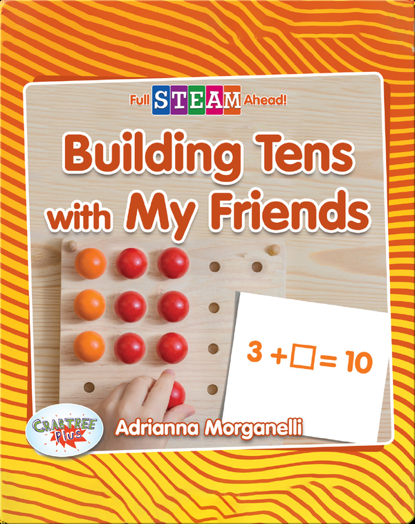 Building Tens with My Friends