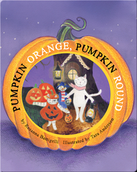 Pumpkin Orange, Pumpkin Round