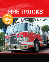 Working Trucks: Fire Truck