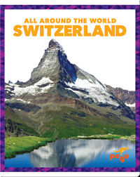 All Around the World: Switzerland
